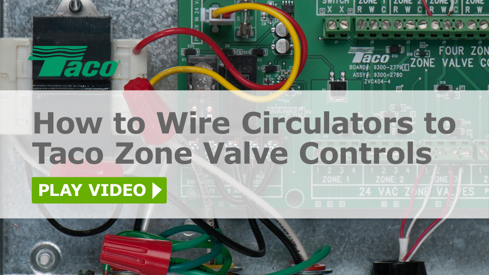 how to wire circulators to taco zone valve controls